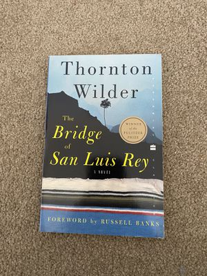 The Bridge of San Luis Rey by Thornton Wilder for Sale in St. Charles, IL