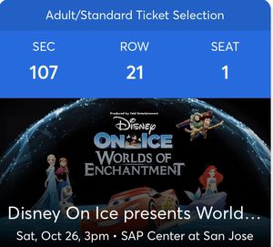 120$ 4 tickets to Disney on ice lower seats for Sale in Concord, CA