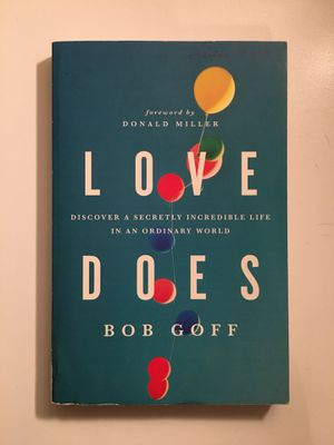 Love Does by Bob Goff for Sale in Tempe, AZ