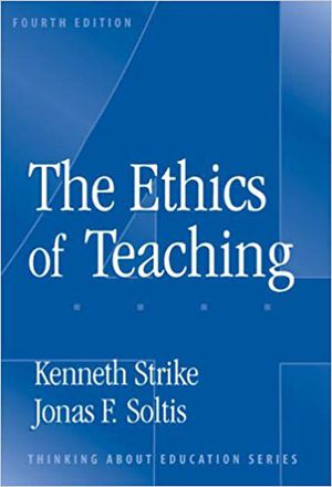The Ethics of Teaching (4th Ed) (Strike and Soltis) for Sale in Lexington, KY