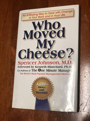 Who Moved My Cheese? Spencer Johnson, M.D. for Sale in Stockbridge, GA