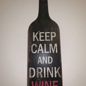 Wall Art- Keep Calm And Drink Wine for Sale in Washington, DC