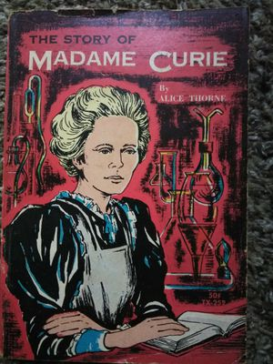 Madame Curie by Alice Thorne 3rd printing 1963 for Sale in Newnan, GA