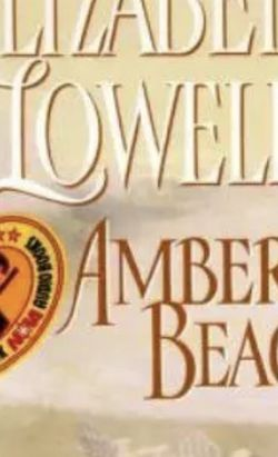 Amber Beach by Elizabeth Lowell (1998, Cassette, Abridged) for Sale in Austin,  TX