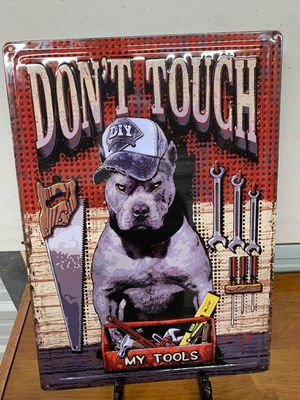 Don't touch my tools Dog tin sign for Sale in Lakeland, FL