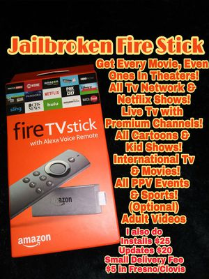 Jailbroken fire tv stick for Sale in Fresno, CA