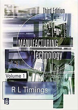 Manufacturing Technology (3rd Ed) (R L Timings) for Sale in Lexington, KY