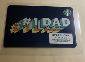 Starbucks Card, #1 Dad for Sale in Huntington Beach, CA
