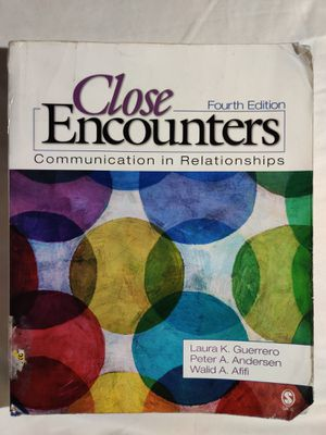 Close Encounters: Communication in Relationships Fourth Edition ISBN-13: 978-1452217109, ISBN-10: 1452217106 for Sale in Clovis, CA