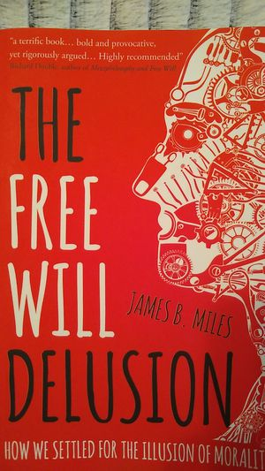 The Free Will Delusion for Sale in Seattle, WA