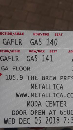 METALLICA GA FLOOR for Sale in Portland, OR