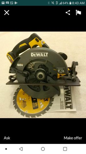 "DEWALT FLEXVOLT BRUSHLESS 60V 7 1/4"" CIRCULAR SAW NEW NUEVO TOOL ONLY🙏✌🏃✌🏃🏃 for Sale in Torrance, CA"