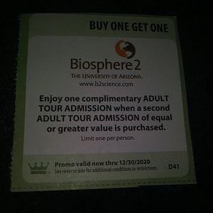 Biosphere 2 - Tucson - Free Ticket for Sale in Phoenix, AZ