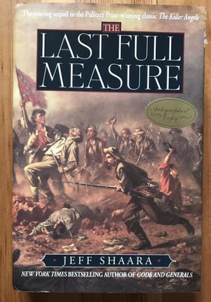 The Last Full Measure by Jeff Shaara 1998, Autographed 1st edition for Sale in Suffield, CT