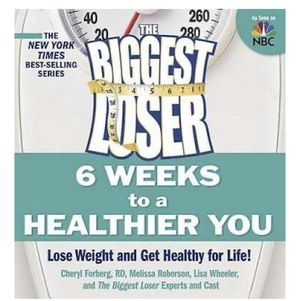 The Biggest Loser: 6 Weeks to a Healthier You: Lose Weight and Get Health for Sale in San Antonio, TX