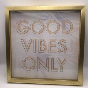 Good Vibes Only Glass Home Decor Gold Frame for Sale in El Cajon, CA