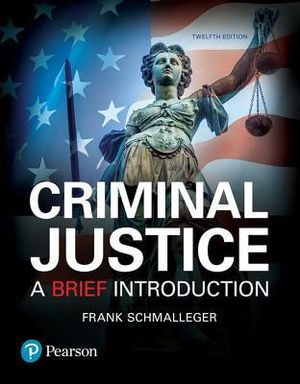 Criminal Justice A Brief Introduction 12th edition Frank Schmalleger 9780134548623 eBook PDF Free instant delivery for Sale in City of Industry, CA