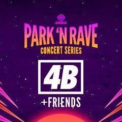 4B+ FRIENDS PARK N RAVE for Sale in Riverside, CA