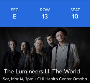 Lumineers tickets March 14th Omaha NE for Sale in Denver, CO