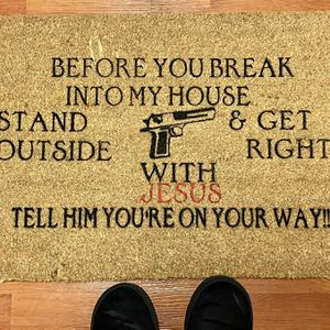 Before You Break Into My House -door mat for Sale in Dallas, TX