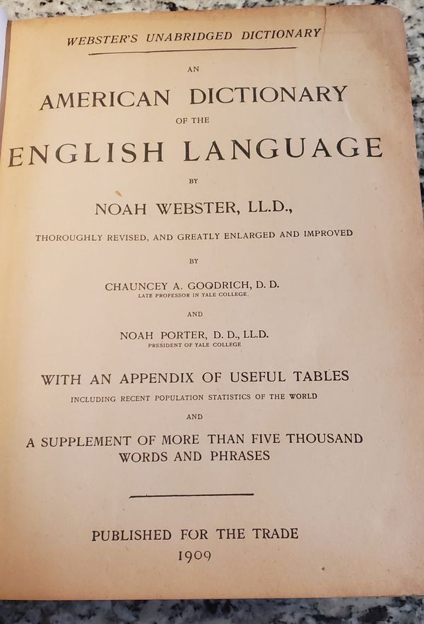 1909 Websters Unabridged Dictionary American dictionary of the English language