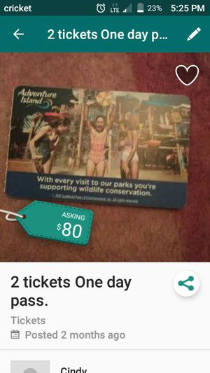 2 tickets 1 day pass. for Sale in Wauchula, FL