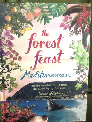 The Forest Feast Mediterranean: Simple Vegetarian Recipes Inspired, Erin Gleeson for Sale in Chicago, IL