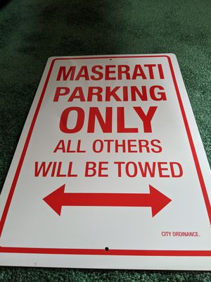 Maserati parking sign for Sale in West Covina, CA