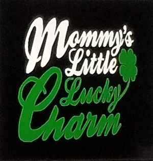 Mommy's little lucky charm shirt for Sale in Florence, MS