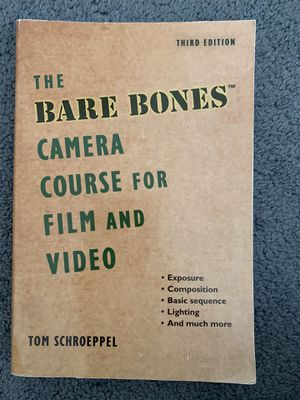 The Bare Bones Cmera Course for Film and Video by Tom Schroeder 3rd Third Edition for Sale in Manhattan Beach, CA