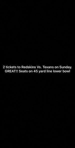 2 tickets to Redskins Vs. Texans LOWER LEVEL for Sale in Hollins, VA