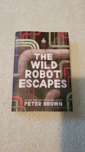 The Wild Robot Escapes by Peter Brown for Sale in Falls Church, VA