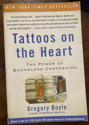 Tattoos on the Heart by Gregory Boyle for Sale in E RNCHO DMNGZ, CA