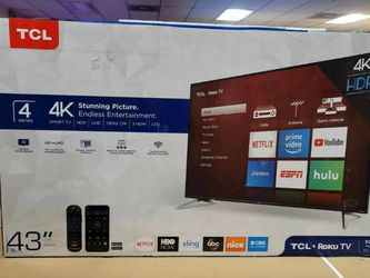 """43"""" TCL S4 ROKU 4K SMART UHD HDR LED TV for Sale in Glendale,  CA"""