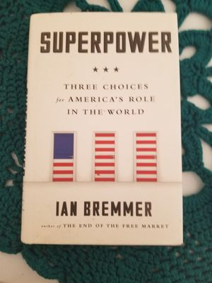 Superpower: Three Choices for America's Role in the World for Sale in Parkersburg, WV
