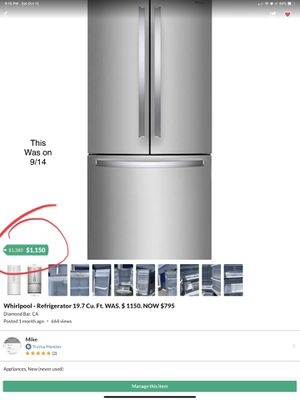Whirlpool - Refrigerator 19.7 Cu. Ft. WAS. $ 1150. NOW $795 for Sale in Diamond Bar, CA