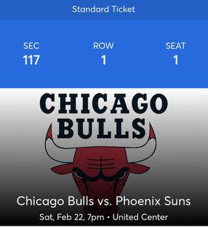 2 Chicago Bulls Vs Phoenix Sun tickets for this Saturday 2/22/2020 for Sale in Carol Stream, IL