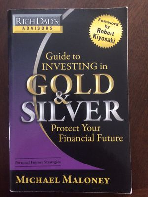 Guide to Investing in Gold & Silver by Michael Maloney for Sale in Fresno, CA