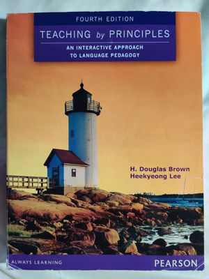 Teaching by Principles: An Interactive Approach to Language Pedagogy (4th Edition) 4th Edition ISBN-13: 978-0133925852, ISBN-10: 0133925854 for Sale in Clovis, CA