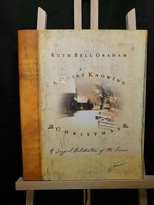 A Quiet knowing christmas a joyful celebration by Ruth Bell Graham for Sale in South Zanesville, OH