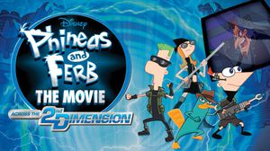 Phineas And Ferb — Across The Second Dimension — iTunes for Sale in Artesia, CA