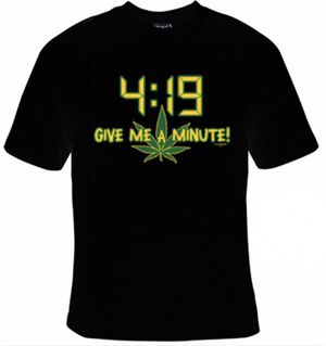 4:19 (Weed) T-Shirt for Sale in Newman, CA