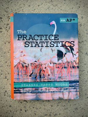 The Practice of Statistics for AP Fourth Edition for Sale in Rancho Cucamonga, CA