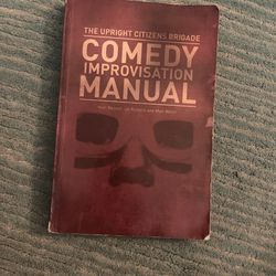 The Upright Citizens Brigade Comedy Improvisation Manual for Sale in Corona, CA