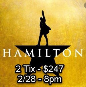 2 Hamilton Tickets $247 for 2/28 - 4 Tier Center, Box F for Sale in Fort Lauderdale, FL