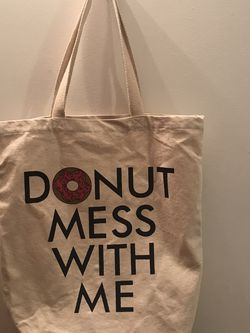 "Cost Plus World Market ""Donut Mess With Me"" Tote for Sale in Portland,  OR"