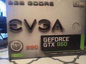 Evga GeForce gtx 960 gpu for Sale in Dubberly, LA