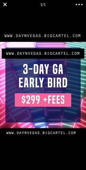 DAY N VEGAS TICKETS for Sale in Miramar, FL