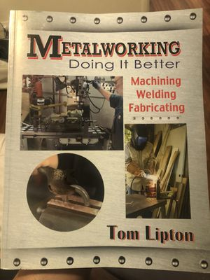 Tom Lipton Metalworking for Sale in Fresno, CA