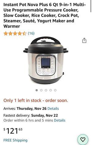Instant Pot Nova Plus 6 Qt 9-in-1 Multi-Use Programmable Pressure Cooker, Slow Cooker, Rice Cooker, Crock Pot, Steamer, Sauté, Yogurt Maker and Warmer for Sale in Chula Vista, CA